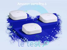 Notre avis complet sur eero Pro 6, le nouveau routeur mesh Wi-Fi 6 d'Amazon